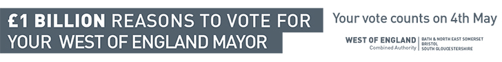 Vote on 4 May for your West of England Mayor